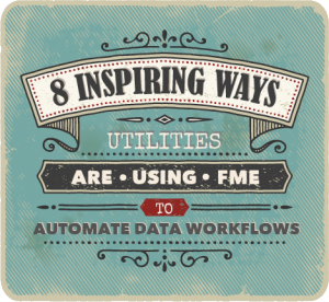 8 inspiring ways utilities are automating data workflows